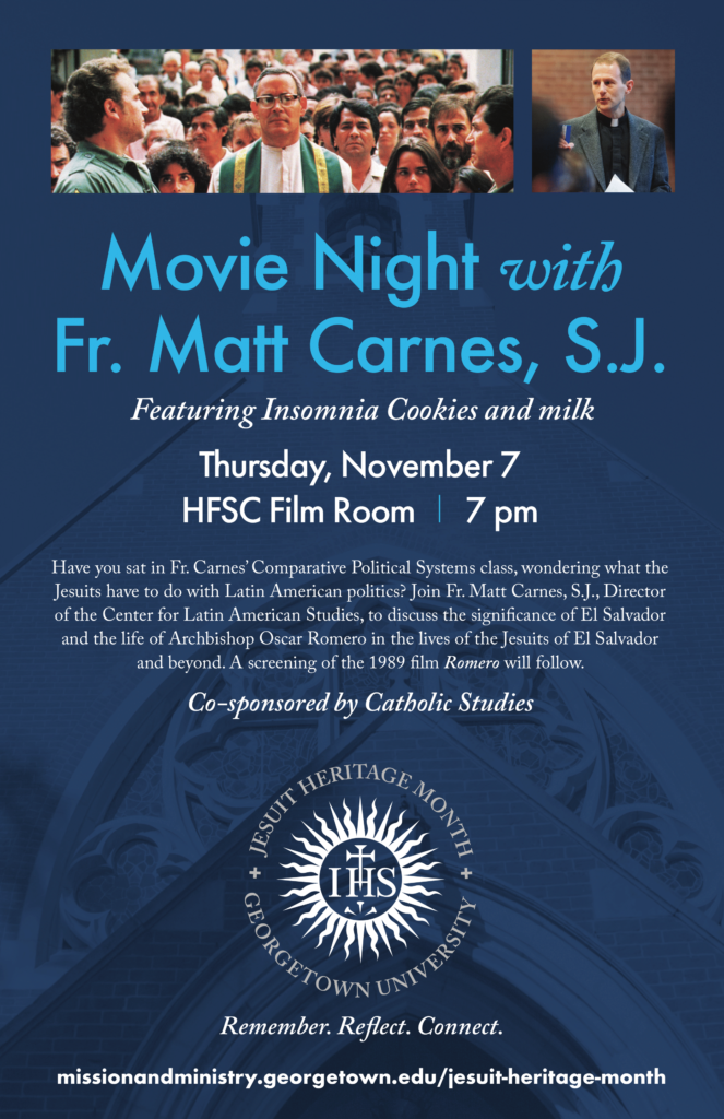 Flyer with a photograph of  many individuals following Archbishop Oscar Romero. There is also another photograph here of Father Matthew Carnes. The flyer also features the logo for Jesuit Heritage Month at Georgetown University, which is a circle with IHS written on top of a cross. All of the flyer's details are written down next to the flyer image.